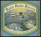 Rain Rain Rivers (0374361711) by Uri Shulevitz