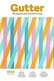 Gutter 10: Spring 2014: The Magazine of New Scottish Writing