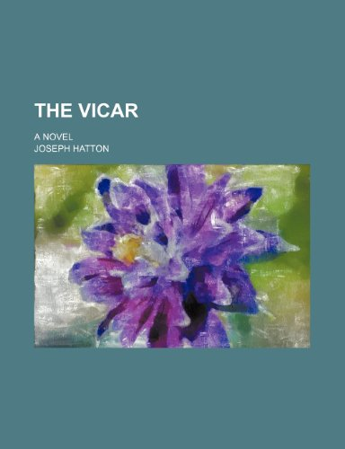 The Vicar; A Novel