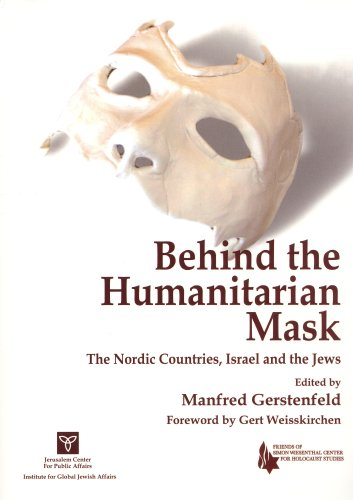 Behind the Humanitarian Mask: The Nordic Countries, Israel and the Jews