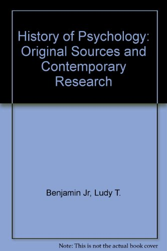 A History of Psychology: Original Sources and Contemporary Research
