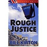 Rough Justice (A Jack Carston Mystery Book 2) ~ Bill Kirton