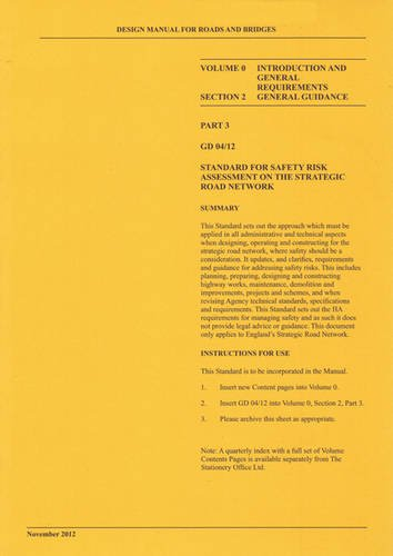 Design manual for roads and bridges: Vol. 0: Introduction and general requirements, Section 2: General guidance, Part 3: Standard for safety risk assessment on the strategic road network