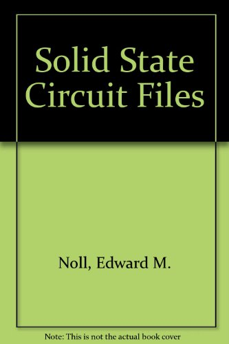 Ed Noll's Solid-State Circuit Files