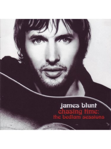 James Blunt - Chasing Time The Bedlam Sessions(Dvd Version) - Zortam Music