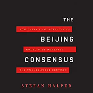 The Beijing Consensus Audiobook
