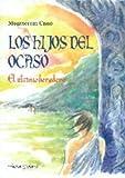 img - for HIJOS DEL OCASO book / textbook / text book
