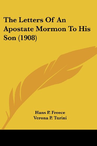 The Letters of an Apostate Mormon to His Son (1908)