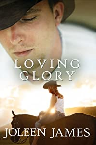 (FREE on 6/4) Loving Glory by Joleen James - http://eBooksHabit.com