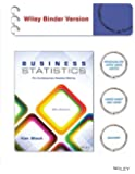 Business Statistics, Binder Ready Version: For Contemporary Decision Making
