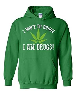 Xekia I am Drugs! Weed Marijuana Bong 420 Cannabis Unisex Hoodie Sweatshirt