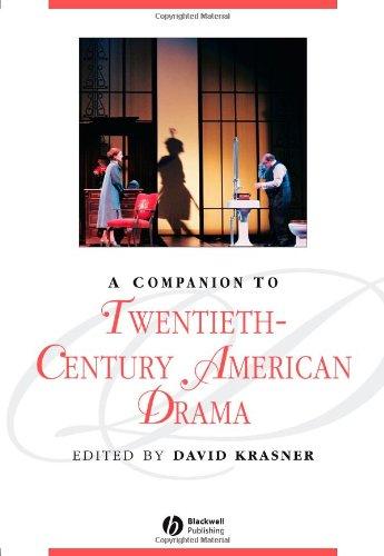 A Companion to Twentieth-Century American Drama (Blackwell Companions to Literature and Culture)