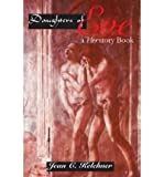 img - for [ DAUGHTERS OF EVE: A HERSTORY BOOK ] By Kelchner, Jean C ( Author) 2004 [ Paperback ] book / textbook / text book