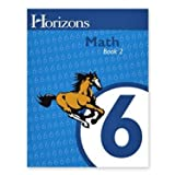 img - for Horizons Mathematics, Grade 6: Student Workbook, Book 2 book / textbook / text book