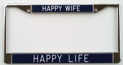 Happy Wife Happy Life - License Plate Frame - Navy Background