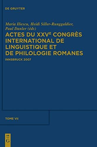 Actes du XXVe Congres International de Linguistique et de Philologie Romanes, Tome VII (French, Spanish and Italian Edition) (Tapa Dura)