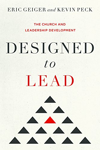 Designed to Lead: The Church and Leadership Development (Leadership Development Church compare prices)
