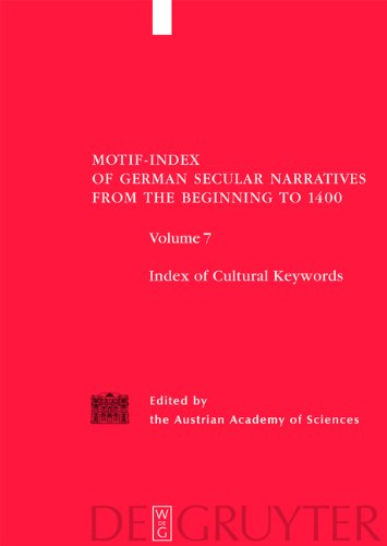 Index Of Cultural Keywords (Motif-Index Of German Secular Narritives From The Beginnungs To 1400)