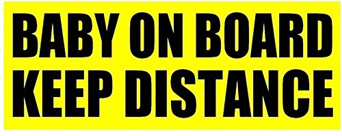 Baby On Board Keep Distance Bumper Sticker Sign