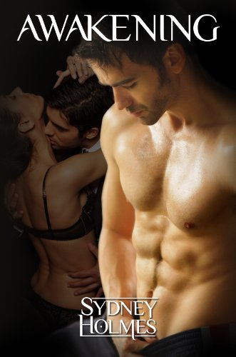 Hot and spicy romance that will keep you up all  night:  Awakening by Sydney Holmes  **Plus, today's Kindle Daily Deals**