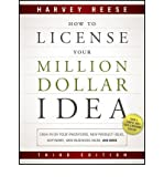 img - for [(How to License Your Million Dollar Idea: Cash in on Your Inventions, New Product Ideas, Software, Web Business Ideas, and More )] [Author: Harvey Reese] [Aug-2011] book / textbook / text book