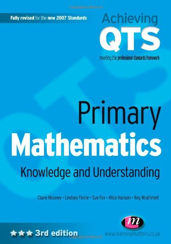 Primary Mathematics: Knowledge and Understanding: Third Edition (Achieving QTS)