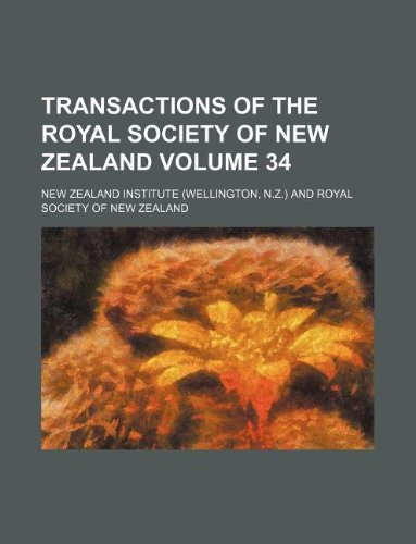 Transactions of the Royal Society of New Zealand Volume 34