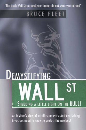Demystifying Wall Street: Shedding a Little Light on the Bull!
