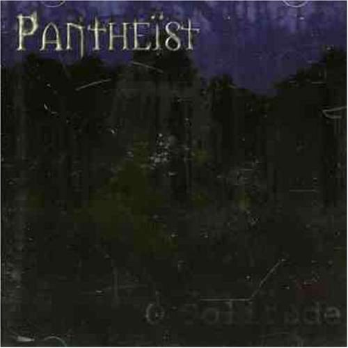 Pantheist: Pantheist O Solitude CD Covers