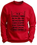 Truck Driver Gift Shipment Towing Big Rig Rolling Premium Crewneck Sweatshirt Medium DpRed