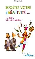 Boostez votre créativité et libérez votre artiste intérieur
