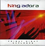 KING ADORA Friday Night Explodes. Rare 5-track CD