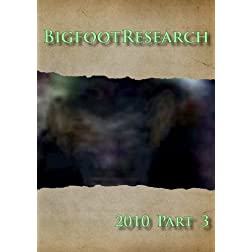 Bigfoot Research 2010 Part 3