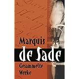 """Marquis de Sade: Gesammelte Werkevon """"J�rgen Wolter"""""""