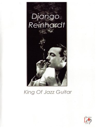 Django Reinhardt King Of Jazz Guitar