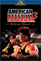 American Ninja III: Blood Hunt