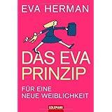 """Das Eva-Prinzipvon """"Eva Herman"""""""