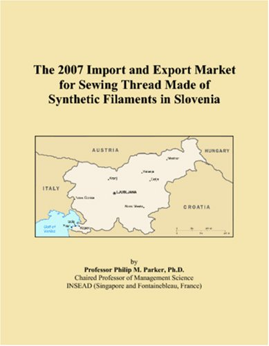 The 2007 Import and Export Market for Sewing Thread Made of Synthetic Filaments in Slovenia