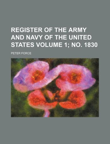 Register of the army and navy of the United States Volume 1; no. 1830