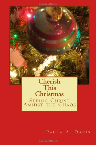 Cherish This Christmas: Daily Meditations for the Christmas Season