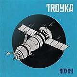 Moxxy - Troyka