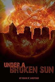 Under a Broken Sun
