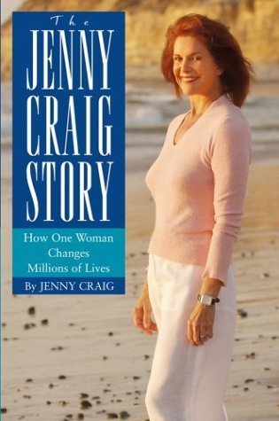 the-jenny-craig-story-how-one-woman-changes-millions-of-lives-by-jenny-craig-2004-03-05