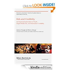 Kids and Credibility (The John D. and Catherine T. MacArthur Foundation Reports on Digital Media and Learning)