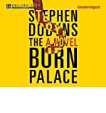 [ BURN PALACE - IPS ] By Dobyns, Stephen ( Author) 2013 [ Compact Disc ]