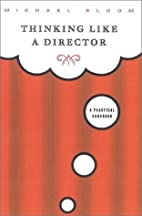 Thinking Like a Director: A Practical…