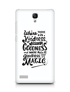 AMEZ where there is kindness there is goodness Back Cover For Xiaomi Redmi Note