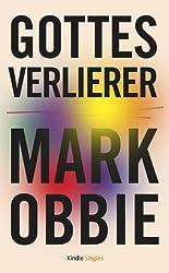 Gottes Verlierer (Kindle Single) (German Edition)