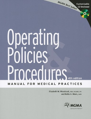 Operating Policies Procedures Manual for Medical Practices, 4th Ed.