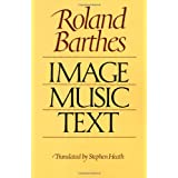 Image-Music-Text ~ Roland Barthes